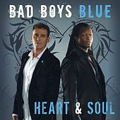 Heart & Soul by Bad Boys Blue