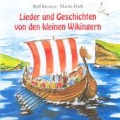 Lieder und Geschichten von den kleinen Wikingern by Various Artists