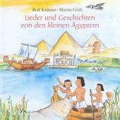 Lieder und Geschichten von den kleinen Ägyptern by Various Artists