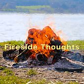 Fireside Thoughts by The New Dreamers