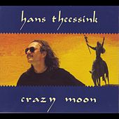 Crazy Moon by Hans Theessink