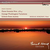 KRENEK, E.: Piano Sonatas Nos. 2 and 4 / George Washington Variations / Echoes from Austria (Korzhev) by Mikhail Korzhev