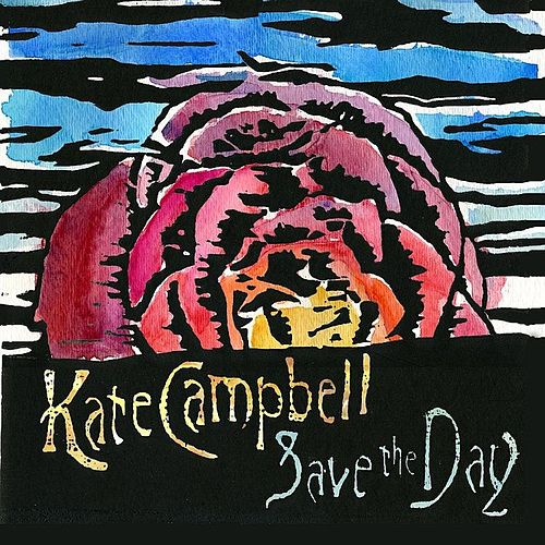 Save the Day von Kate Campbell
