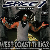 West Coast Thugs by Spice 1