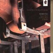 Los Siglos De Oro; Domenico Scarlatti & Cia by Andres Cea