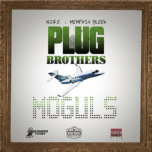 Plug Brothers: Moguls by Memphis Bleek