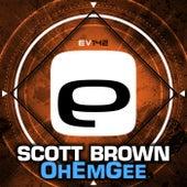 OhEmGee by Scott Brown