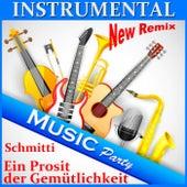 Instrumental Music Party (Ein Prosit der Gemütlichkeit) by Various Artists