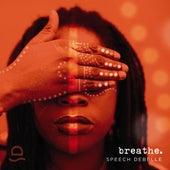 Breathe by Speech Debelle