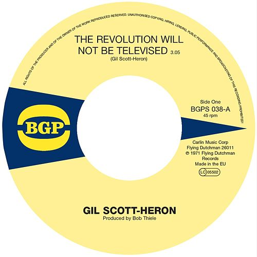 The Revolution Will Not Be Televised / Home Is Where the Hatred Is by Gil Scott-Heron