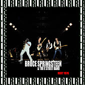 Roxy Theatre, Los Angeles, Ca. July 7th, 1978 (Remastered, Live On Broadcasting) von Bruce Springsteen