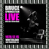 The Complete Winterland Concert, San Francisco, December 15th, 1978 (Remastered, Live On Broadcasting) von Bruce Springsteen