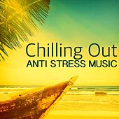 Chilling Out Relaxing Anti Stress Music - Jazz Lounge Music for Stress Relief Natural Therapy & Chill Out Relaxation by Jazz Lounge