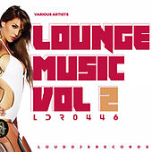 Lounge Music, Vol. 2 by Various Artists