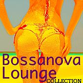 Bossanova Lounge Collection - Bossanova Easy Listening Music & Relaxing Smooth Jazz by Spa Music Collective