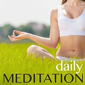 Daily Meditation - Asian Zen Meditation Healing Music, New Age Songs and Nature Sounds for Reiki and Yoga by Soothing Music Ensamble