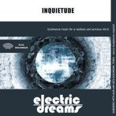 Inquietude by Electric Dreams