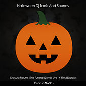 Halloween Dj Tools and Sounds by Various Artists