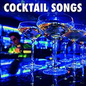 Cocktail Songs - Instrumental Chill Out Lounge Music to Relax & Drink by Jazz Lounge