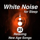 White Noise for Sleep -The Secret of a Great Night's Sleep in 35 Relaxing New Age Songs with Nature Sounds by Various Artists