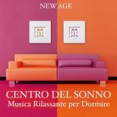 Centro del Sonno: Musica Rilassante per Dormire by Various Artists