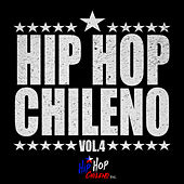 Hip Hop Chileno, Vol.4 by Various Artists