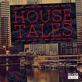 House Tales, Vol. 8 by Various Artists