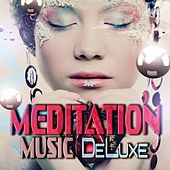 Meditation Music Deluxe by Various Artists