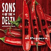Red Hot at Peppers by Sons of the Delta