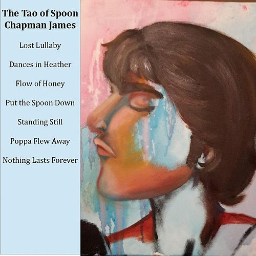 The Tao of Spoon by Chapman James
