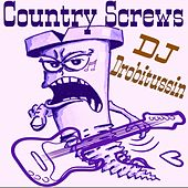 Screwed and Chopped Country Screws by Various Artists