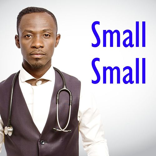 Small Small by Okyeame Kwame