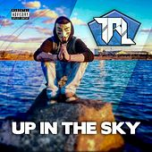 Up in the Sky by TRL