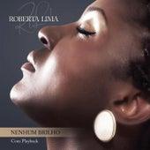 Nenhum Brilho by Roberta Lima
