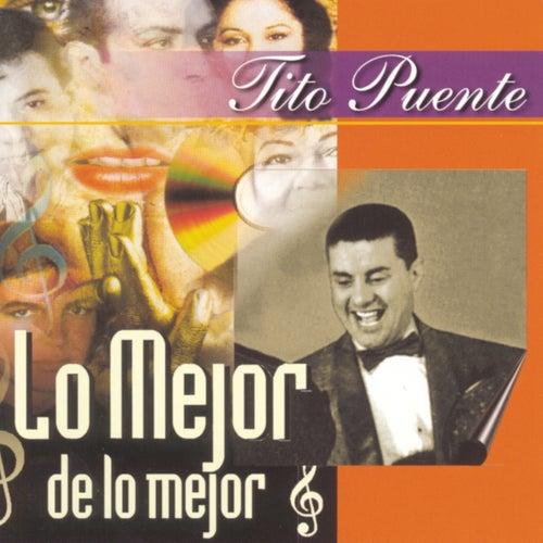Lo Mejor De Lo Mejor by Tito Puente