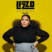 Good As Hell (Remixes) by Lizzo
