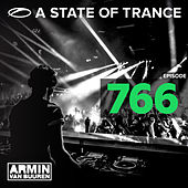 A State Of Trance Episode 766 by Various Artists