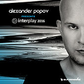 Interplay 2016 (Mixed by Alexander Popov) by Various Artists