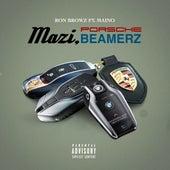 Mazi, Porsche, Beamerz (feat. Maino) by Ron Browz