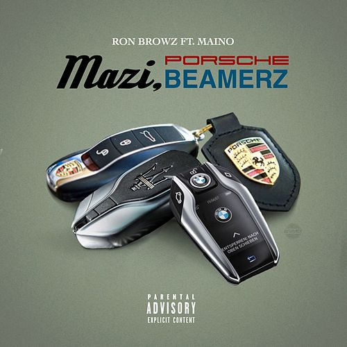 Mazi, Porsche, Beamerz (feat. Maino) by Ron Browz