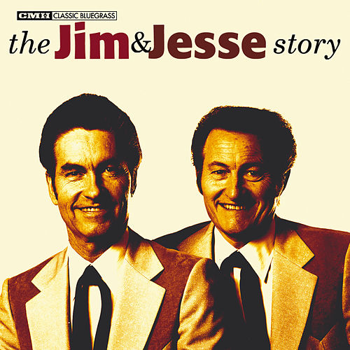 The Jim & Jesse Story by Jim and Jesse