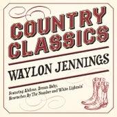 Country Classics - Waylon Jennings von Waylon Jennings