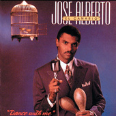 Dance With Me by Jose Alberto