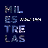 Mil Estrelas by Paula Lima