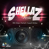 Shellaz Riddim by Various Artists