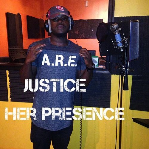 Her Presence by Justice