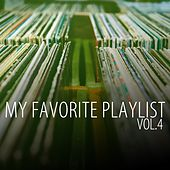 My Favorite Playlist, Vol. 4 by Various Artists