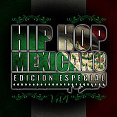 Hip Hop Mexicano, Vol. 4 by Various Artists