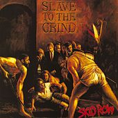 Slave To The Grind by Skid Row