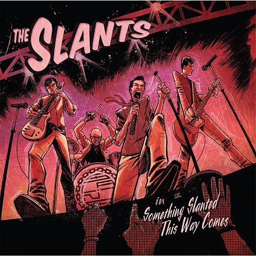 Something Slanted This Way Comes by The Slants